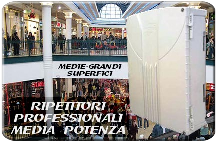 Ripetitotre UMTS 3G GSM 2G LTE 4G media potenza professionale